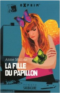 http://bullimage.free.fr/livres/couvertures/la%20fille%20du%20papillon.jpg
